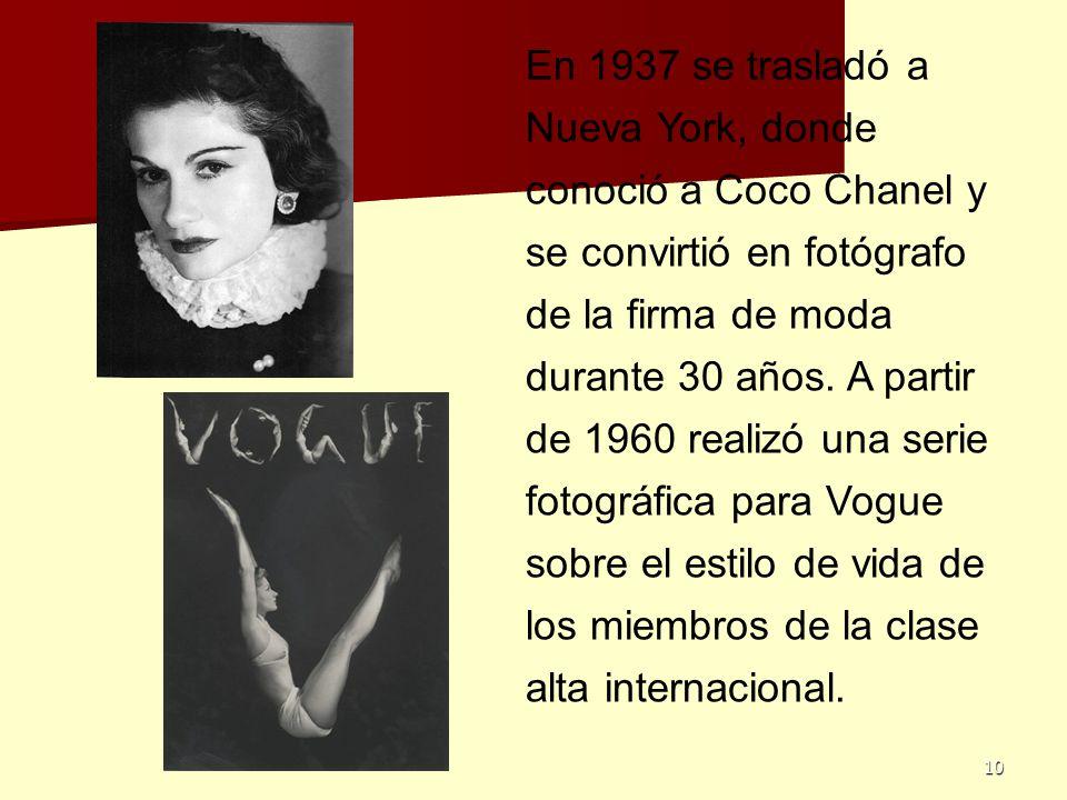 En 1937 se trasladó a Nueva York, donde conoció a Coco Chanel y se convirtió en fotógrafo de la firma de moda durante 30 años.