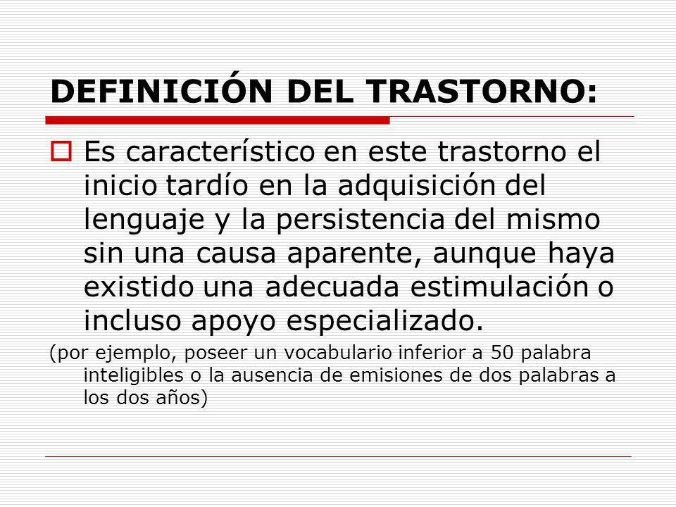 DEFINICIÓN DEL TRASTORNO:
