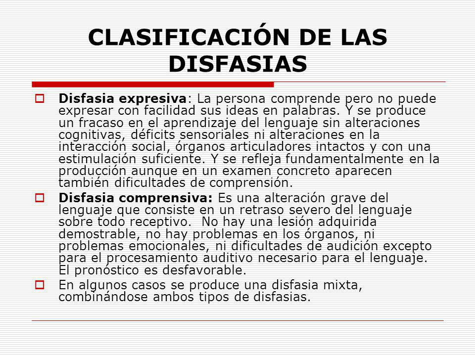 CLASIFICACIÓN DE LAS DISFASIAS