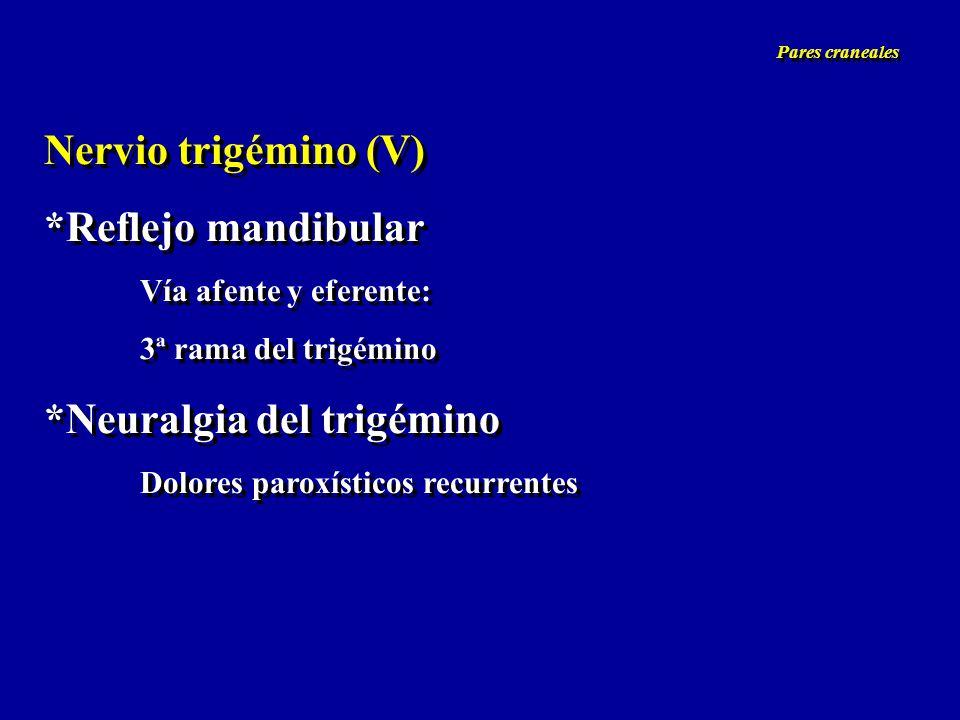 *Neuralgia del trigémino