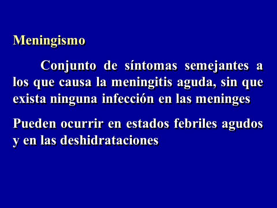 Meningismo Conjunto de síntomas semejantes a los que causa la meningitis aguda, sin que exista ninguna infección en las meninges.