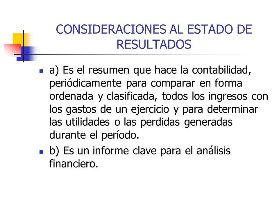 CONSIDERACIONES AL ESTADO DE RESULTADOS