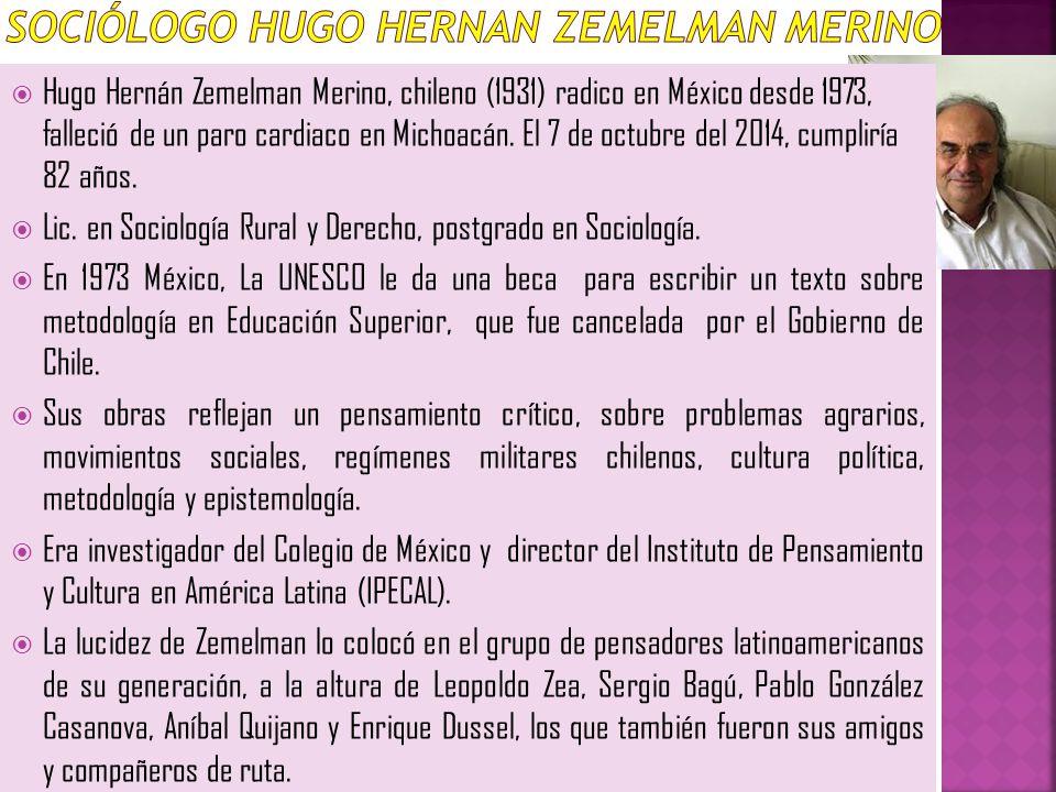 Sociólogo Hugo HERNAN Zemelman Merino