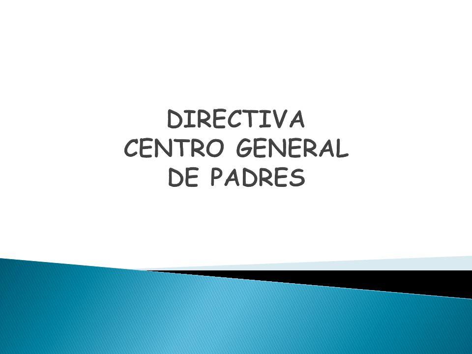 DIRECTIVA CENTRO GENERAL DE PADRES