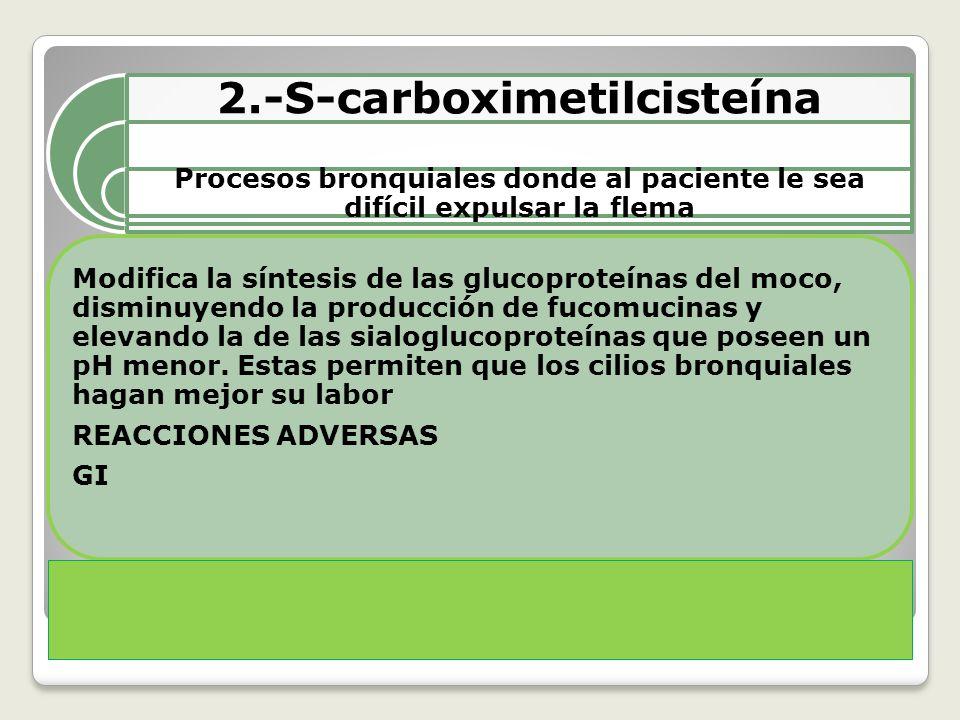 2.-S-carboximetilcisteína