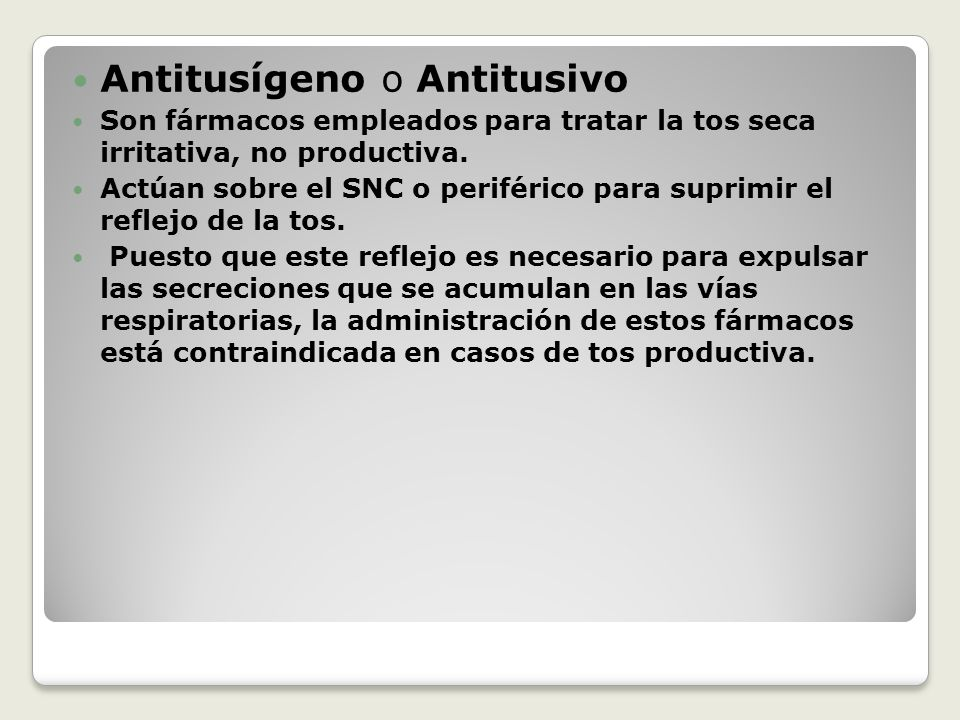 Antitusígeno o Antitusivo