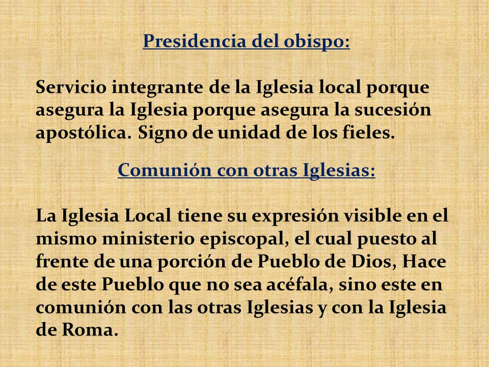 Presidencia del obispo: Comunión con otras Iglesias:
