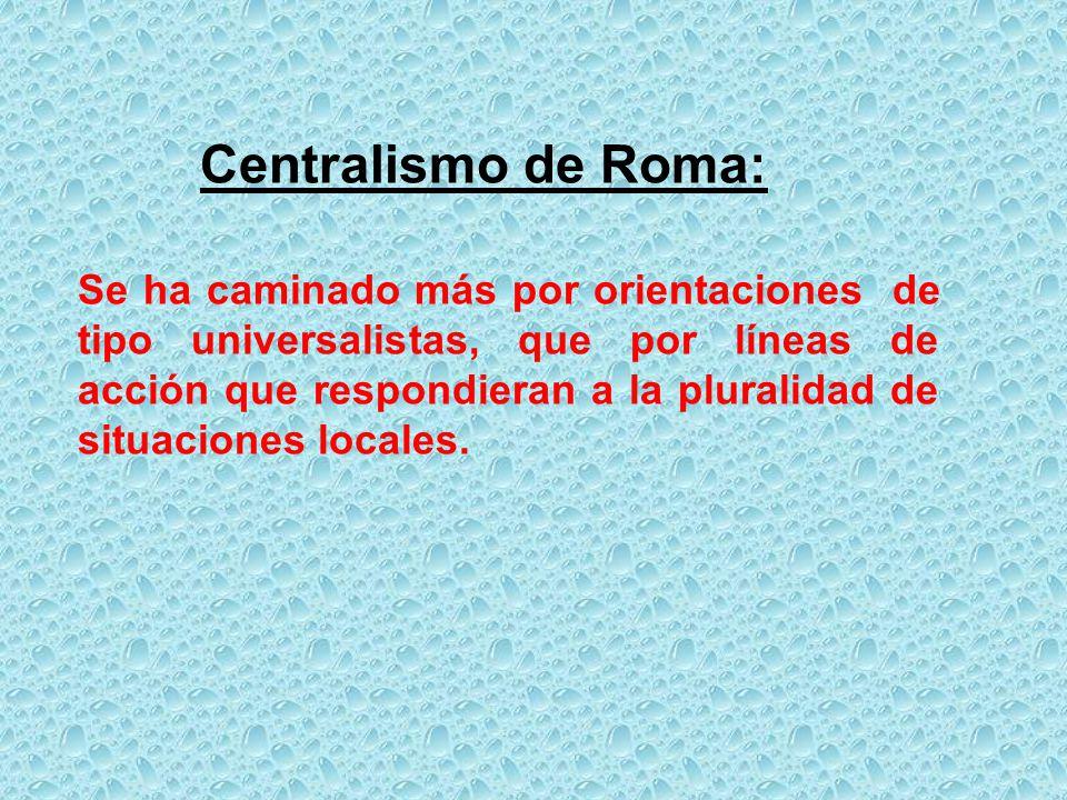 Centralismo de Roma: