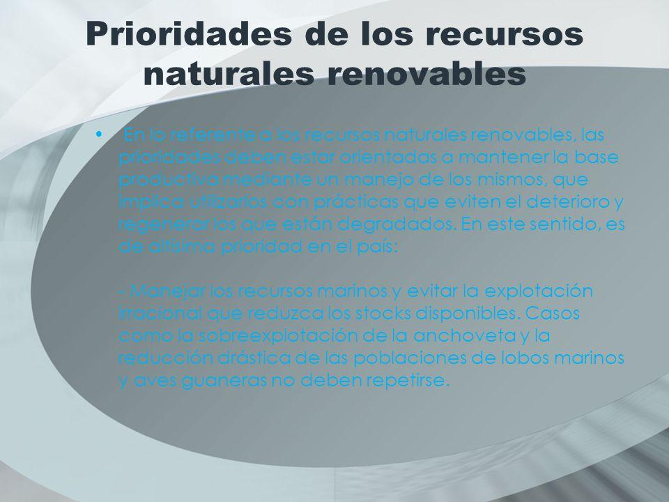 Prioridades de los recursos naturales renovables