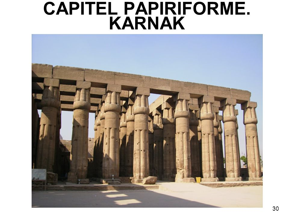 CAPITEL PAPIRIFORME. KARNAK