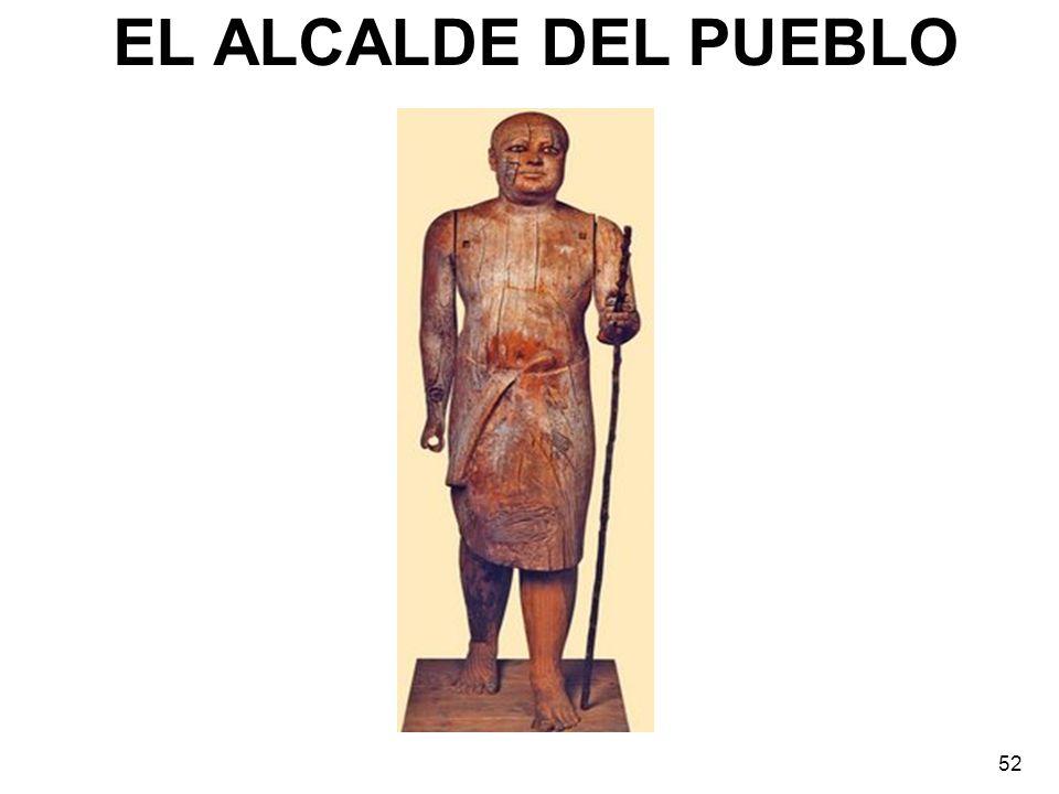 EL ALCALDE DEL PUEBLO