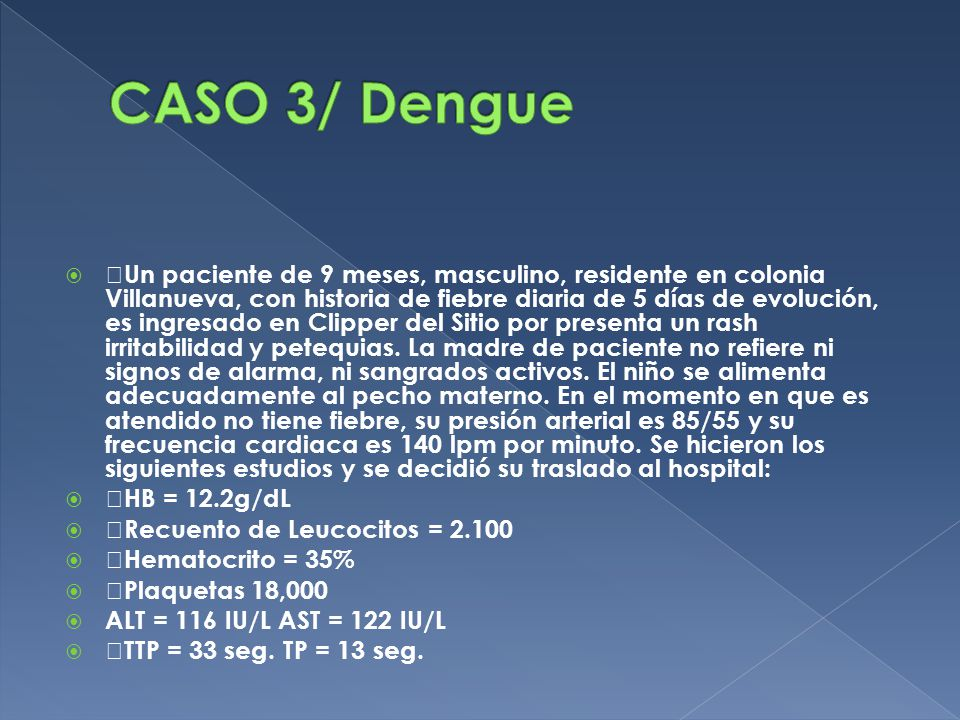 CASO 3/ Dengue