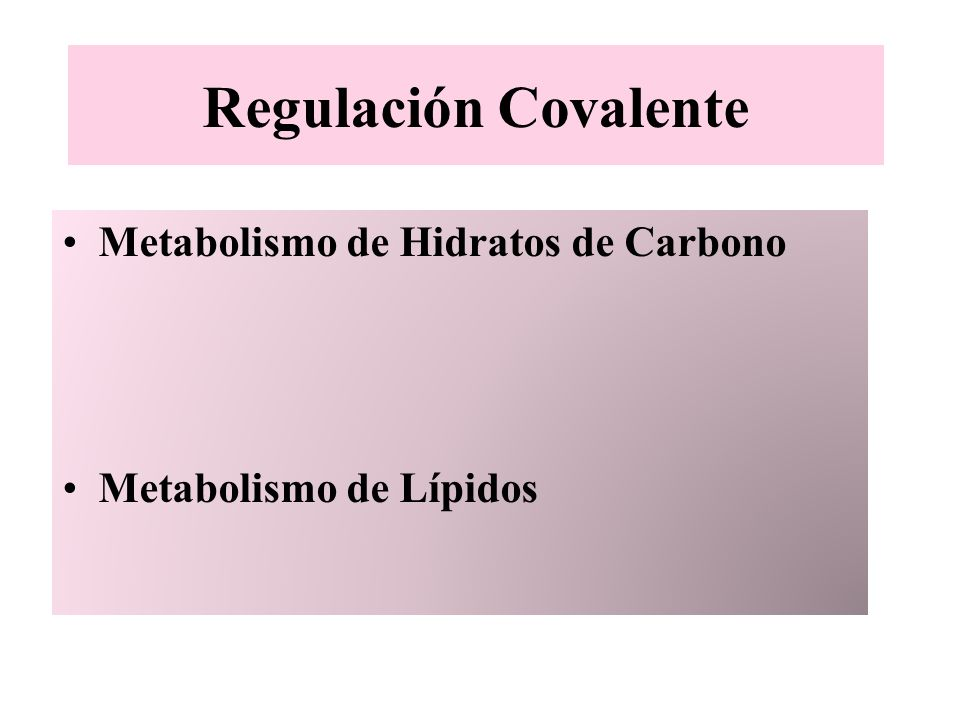 Regulación Covalente Metabolismo de Hidratos de Carbono