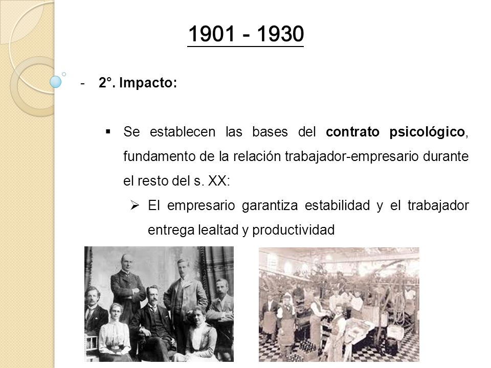 1901 - 1930 2°. Impacto: