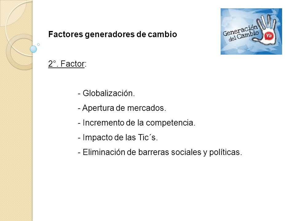 Factores generadores de cambio