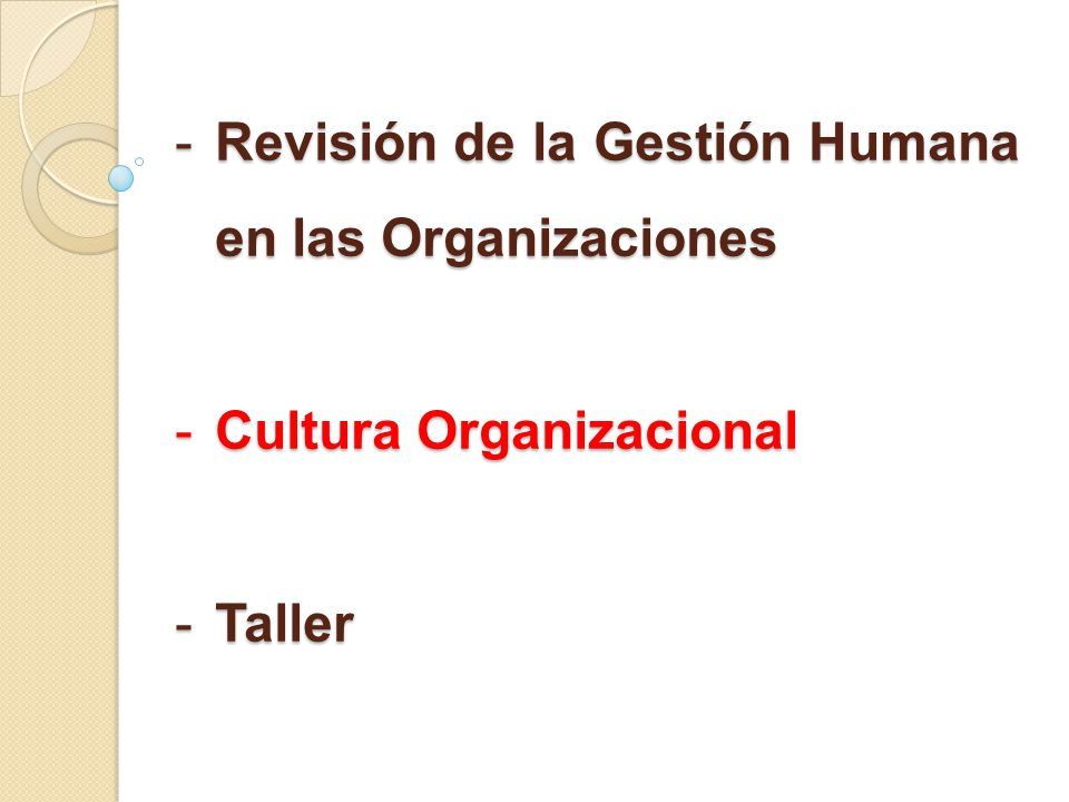 Revisión de la Gestión Humana en las Organizaciones