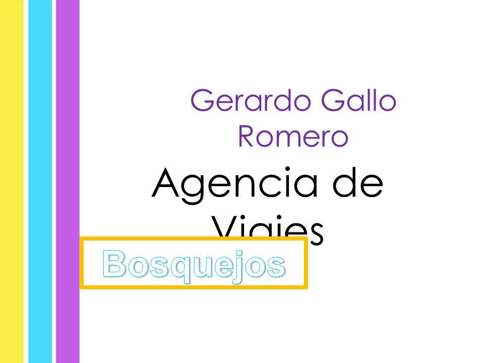 Gerardo Gallo Romero Agencia de Viajes Bosquejos