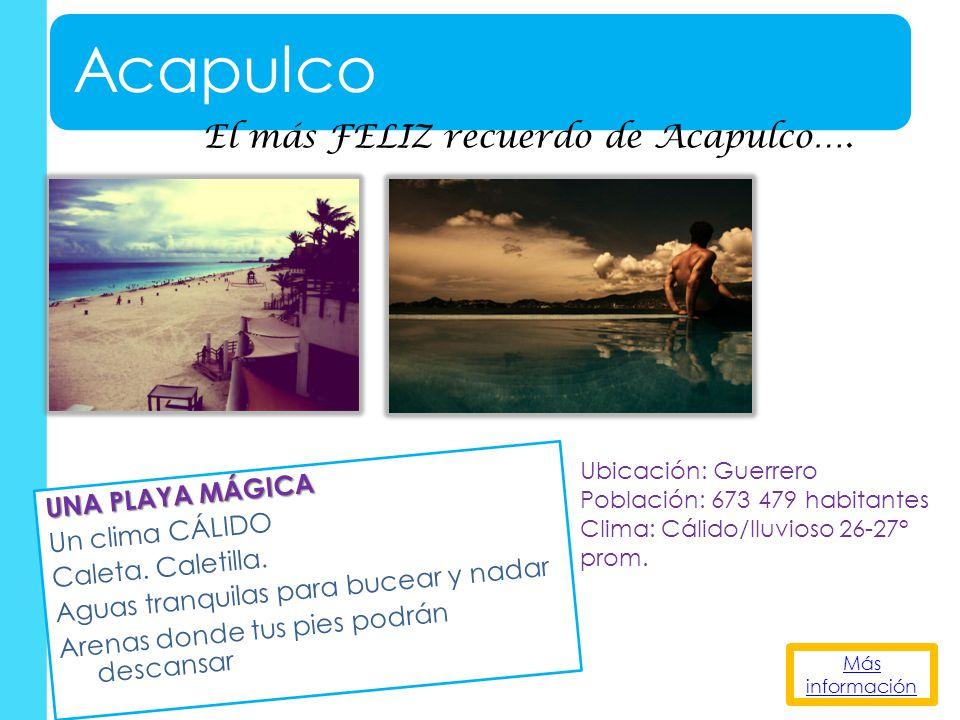 Acapulco El más FELIZ recuerdo de Acapulco….