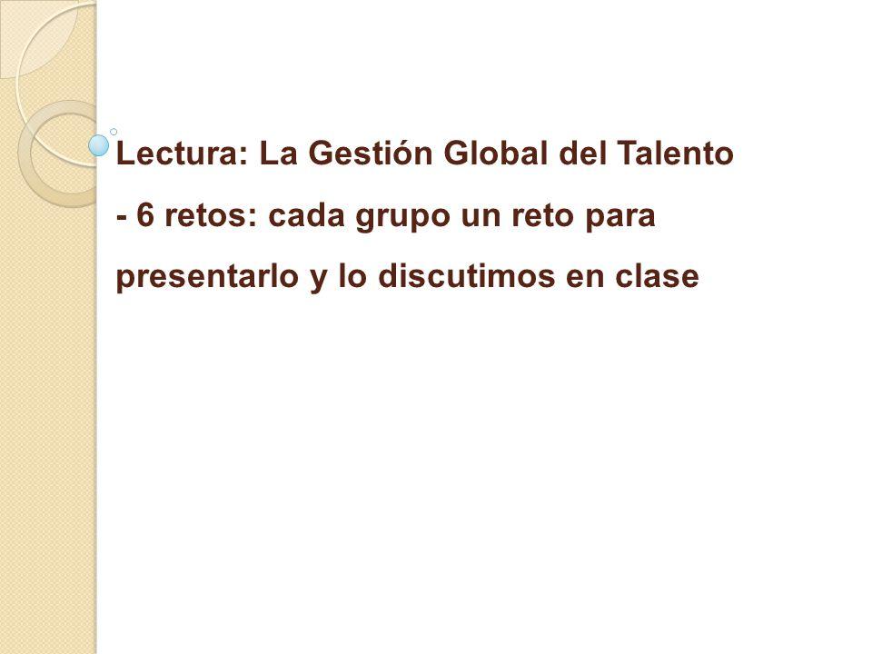 Lectura: La Gestión Global del Talento