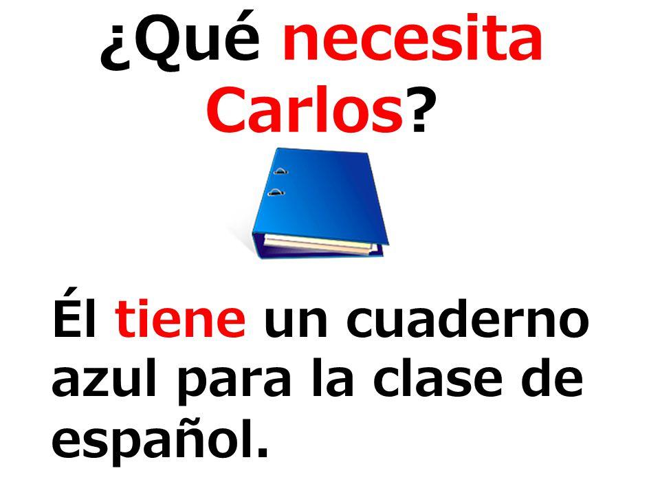 Él tiene un cuaderno azul para la clase de español.