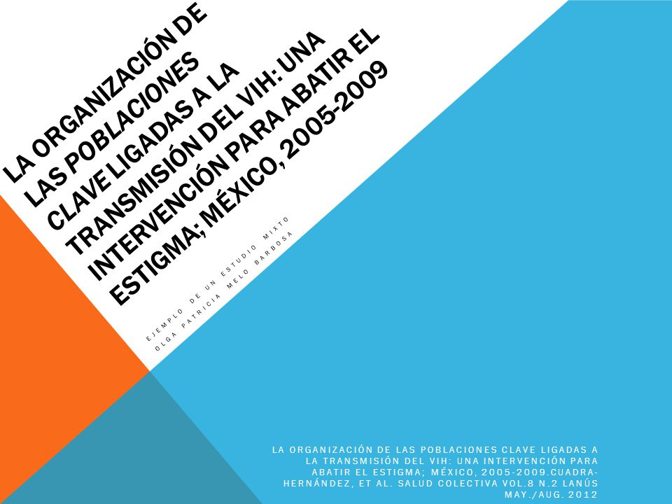 Ejemplo de un estudio mixto OLGA PATRICIA MELO BARBOSA
