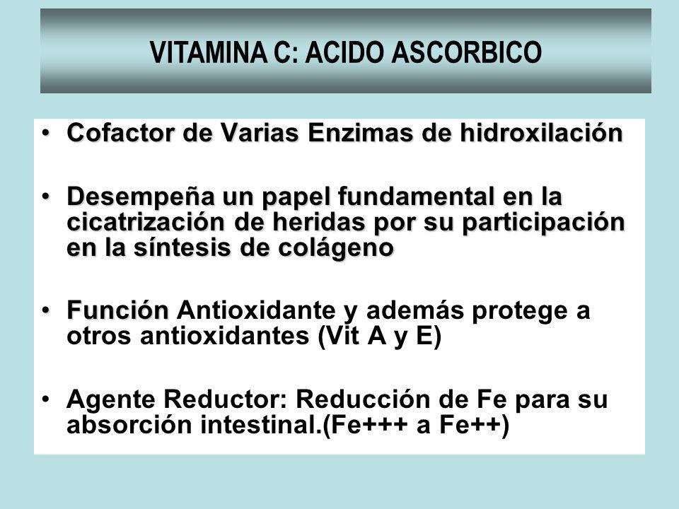 VITAMINA C: ACIDO ASCORBICO
