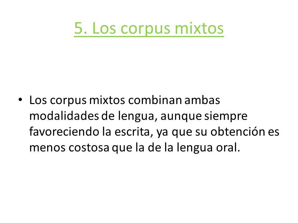 5. Los corpus mixtos