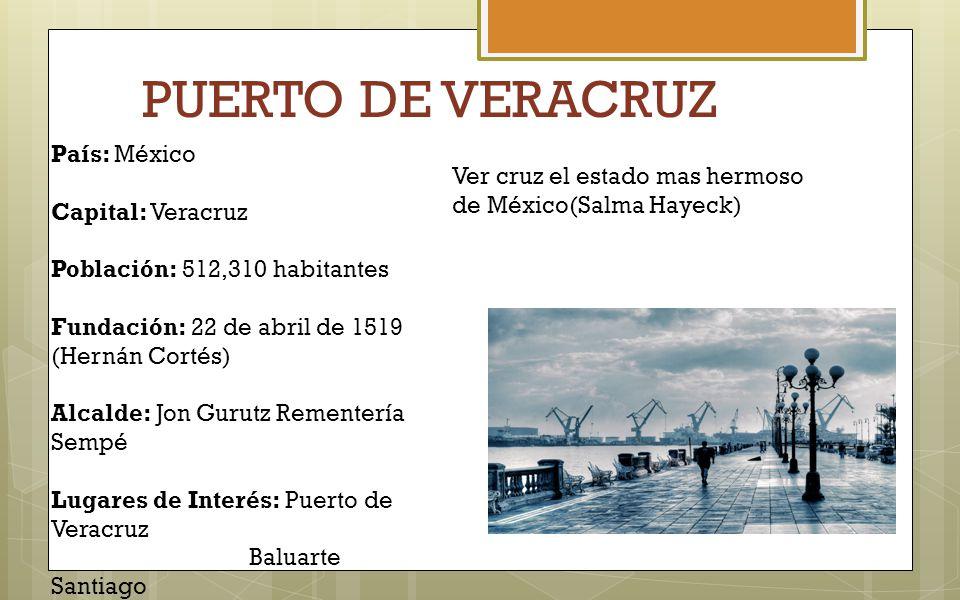 PUERTO DE VERACRUZ País: México