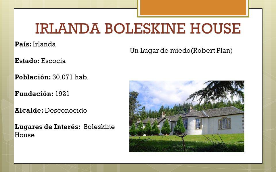 IRLANDA BOLESKINE HOUSE