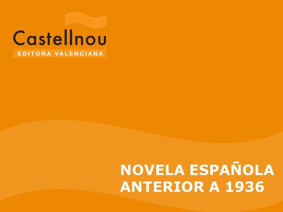 NOVELA ESPAÑOLA ANTERIOR A 1936