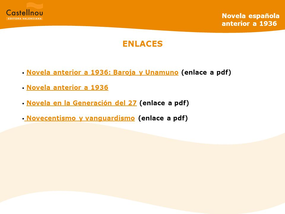 ENLACES Novela española anterior a 1936