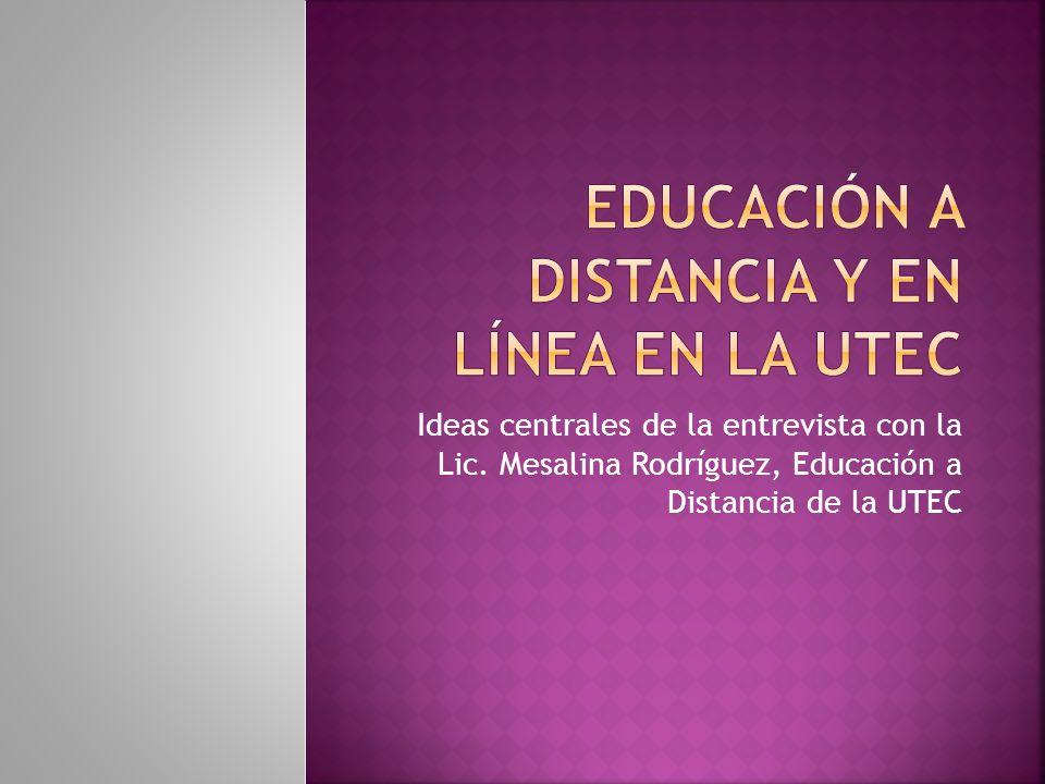Educación a distancia y en Línea en la UTEC