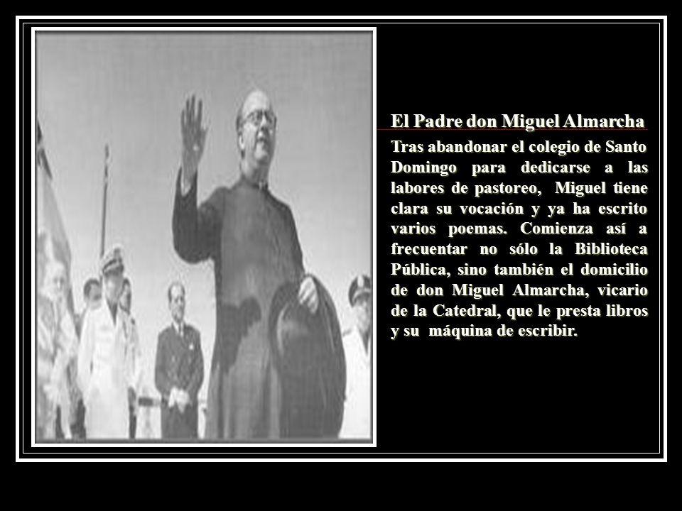 El Padre don Miguel Almarcha