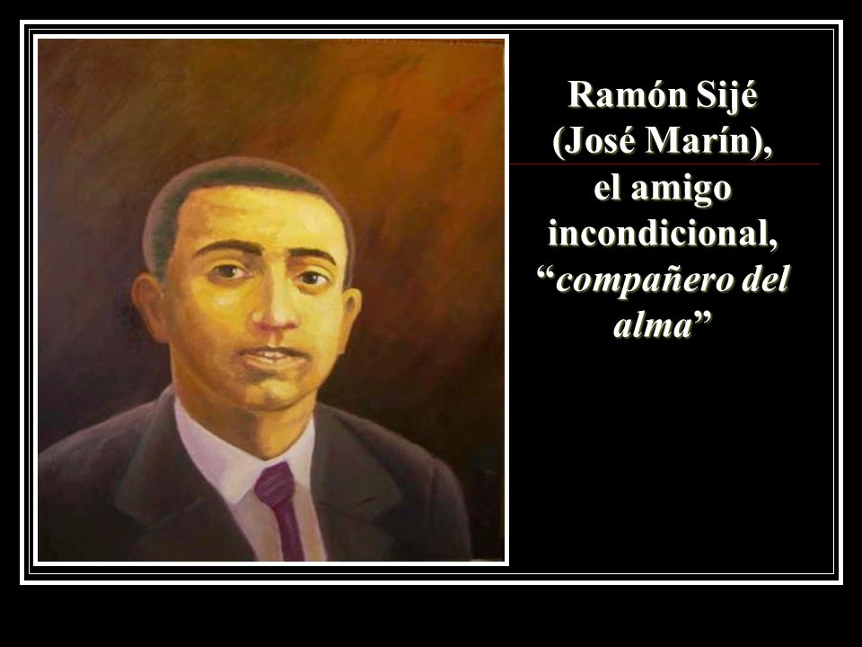 Ramón Sijé (José Marín), el amigo incondicional,