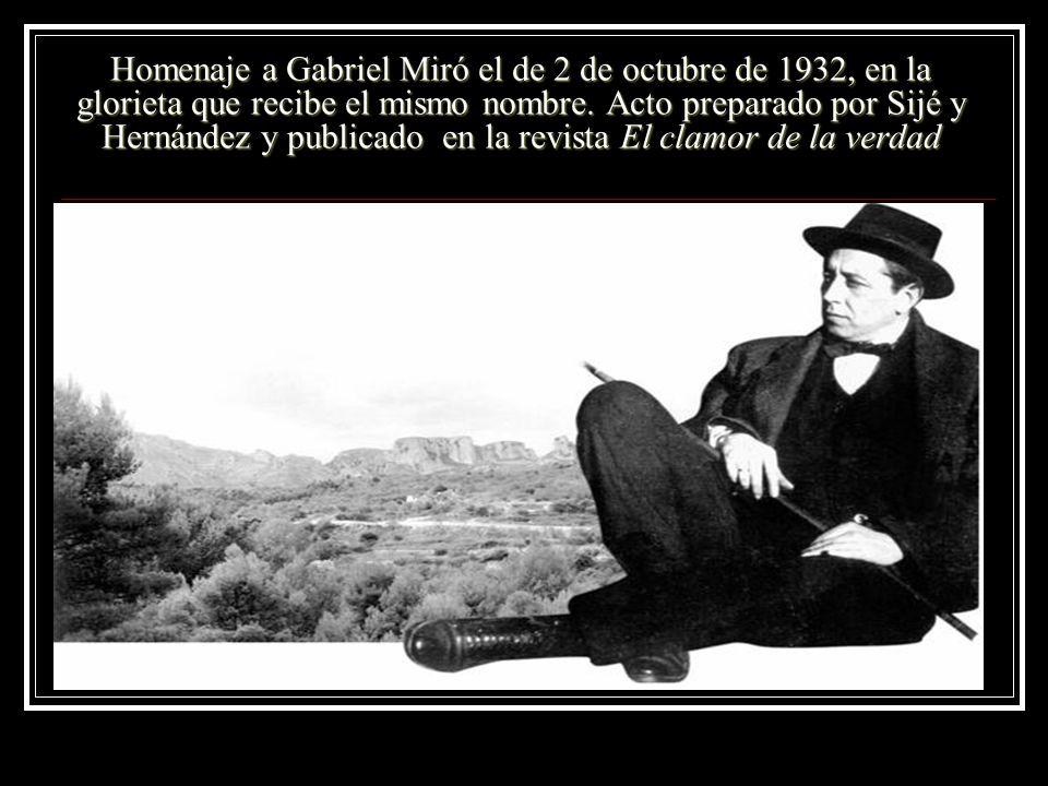 Homenaje a Gabriel Miró el de 2 de octubre de 1932, en la glorieta que recibe el mismo nombre.