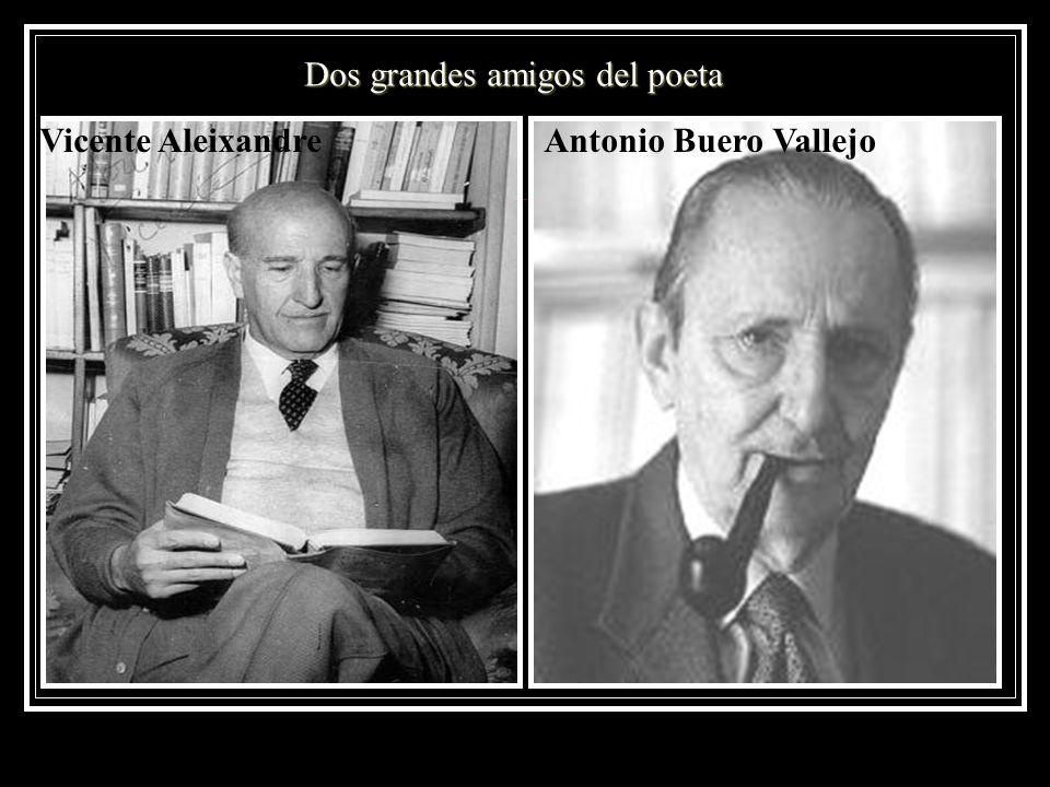 Dos grandes amigos del poeta