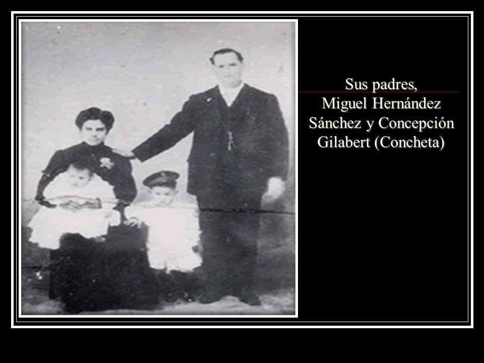 Miguel Hernández Sánchez y Concepción Gilabert (Concheta)