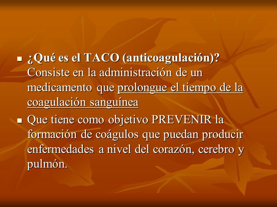 ¿Qué es el TACO (anticoagulación)