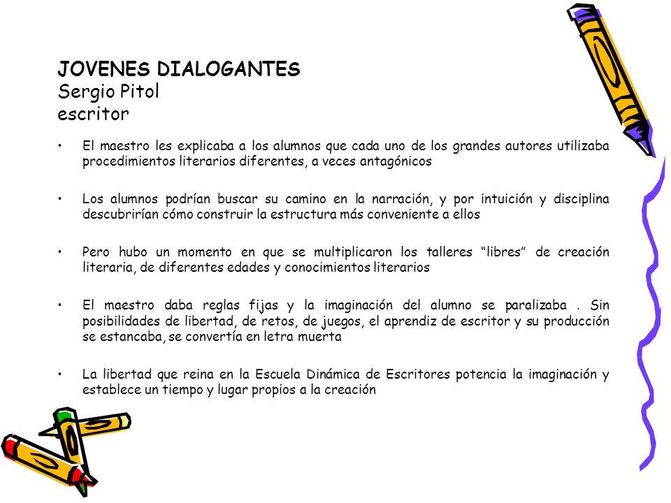 JOVENES DIALOGANTES Sergio Pitol escritor