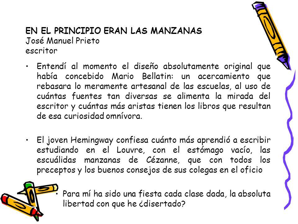 EN EL PRINCIPIO ERAN LAS MANZANAS José Manuel Prieto escritor