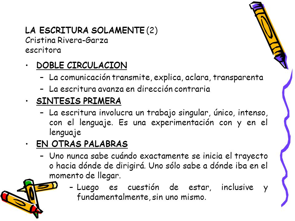 LA ESCRITURA SOLAMENTE (2) Cristina Rivera-Garza escritora