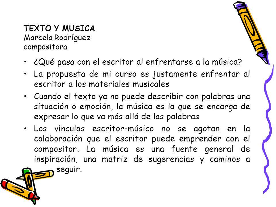 TEXTO Y MUSICA Marcela Rodríguez compositora