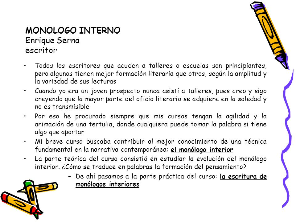 MONOLOGO INTERNO Enrique Serna escritor