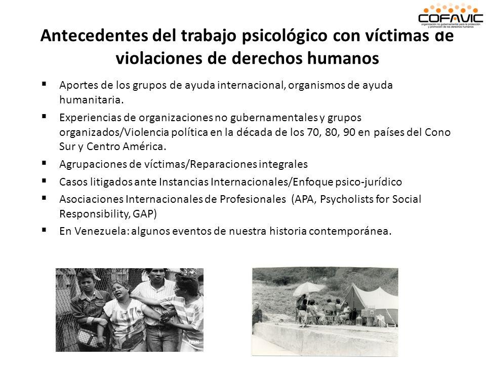 Antecedentes del trabajo psicológico con víctimas de violaciones de derechos humanos