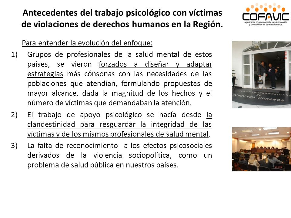 Antecedentes del trabajo psicológico con víctimas de violaciones de derechos humanos en la Región.