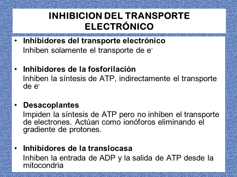INHIBICION DEL TRANSPORTE ELECTRÓNICO