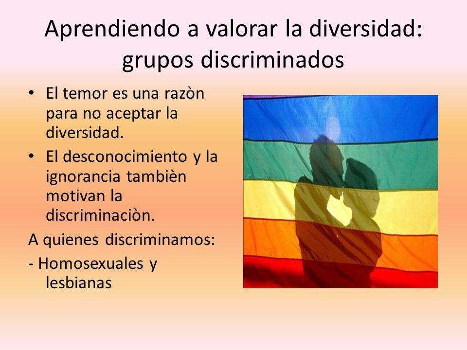 Aprendiendo a valorar la diversidad: grupos discriminados