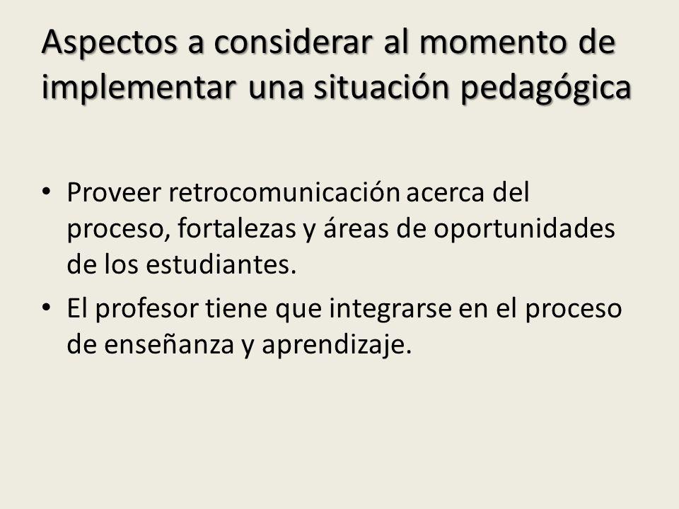 Aspectos a considerar al momento de implementar una situación pedagógica