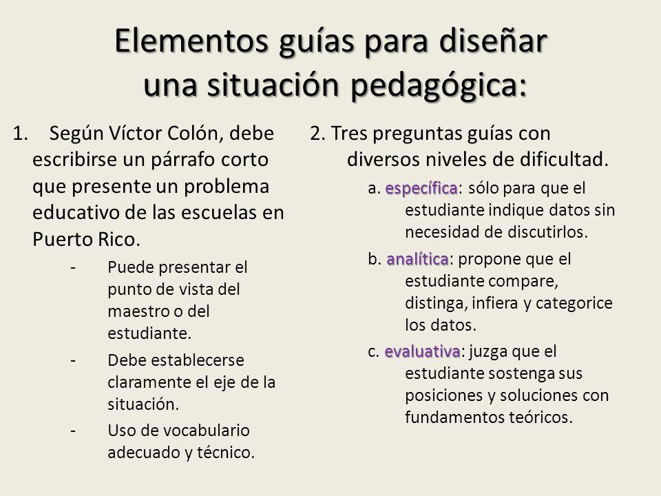 Elementos guías para diseñar una situación pedagógica: