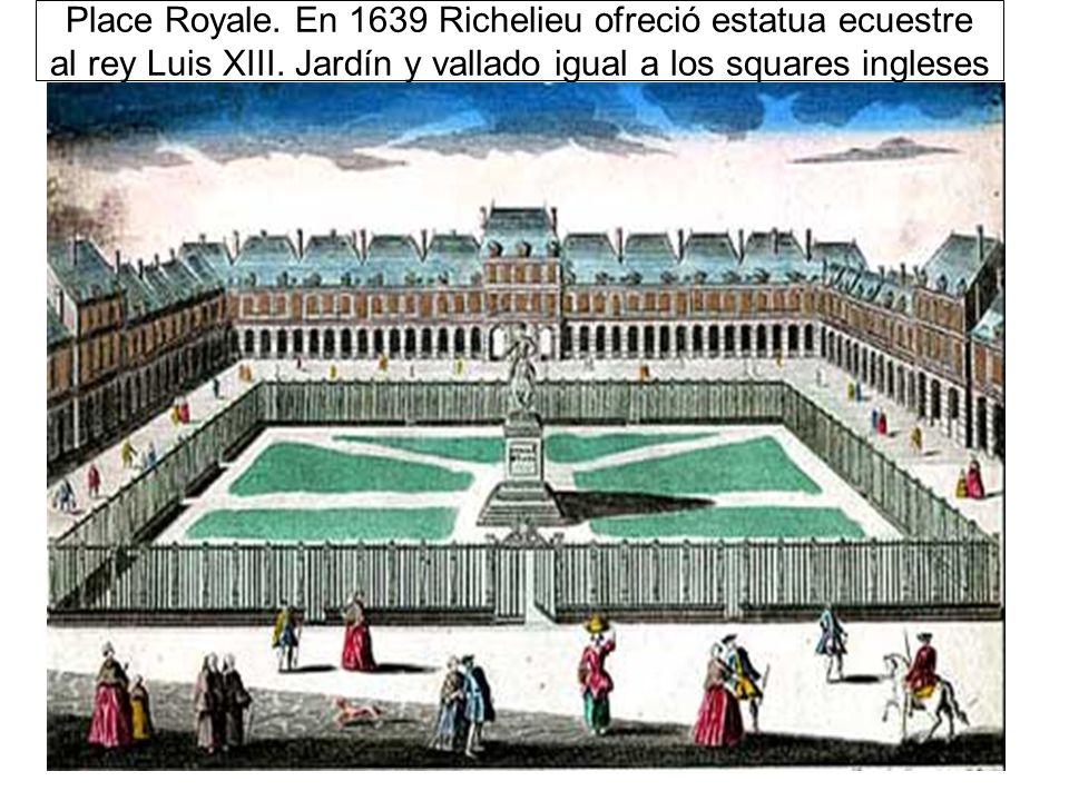 Place Royale. En 1639 Richelieu ofreció estatua ecuestre al rey Luis XIII.